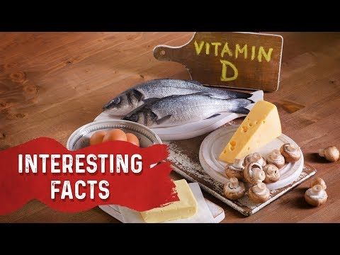 Interesting Facts About Vitamin D