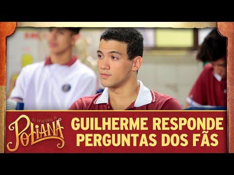 Guilherme responde perguntas dos fãs | As Aventuras de Poliana