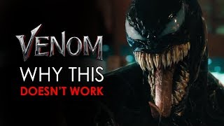 Venom: Why The New Venom Movie Will Suck