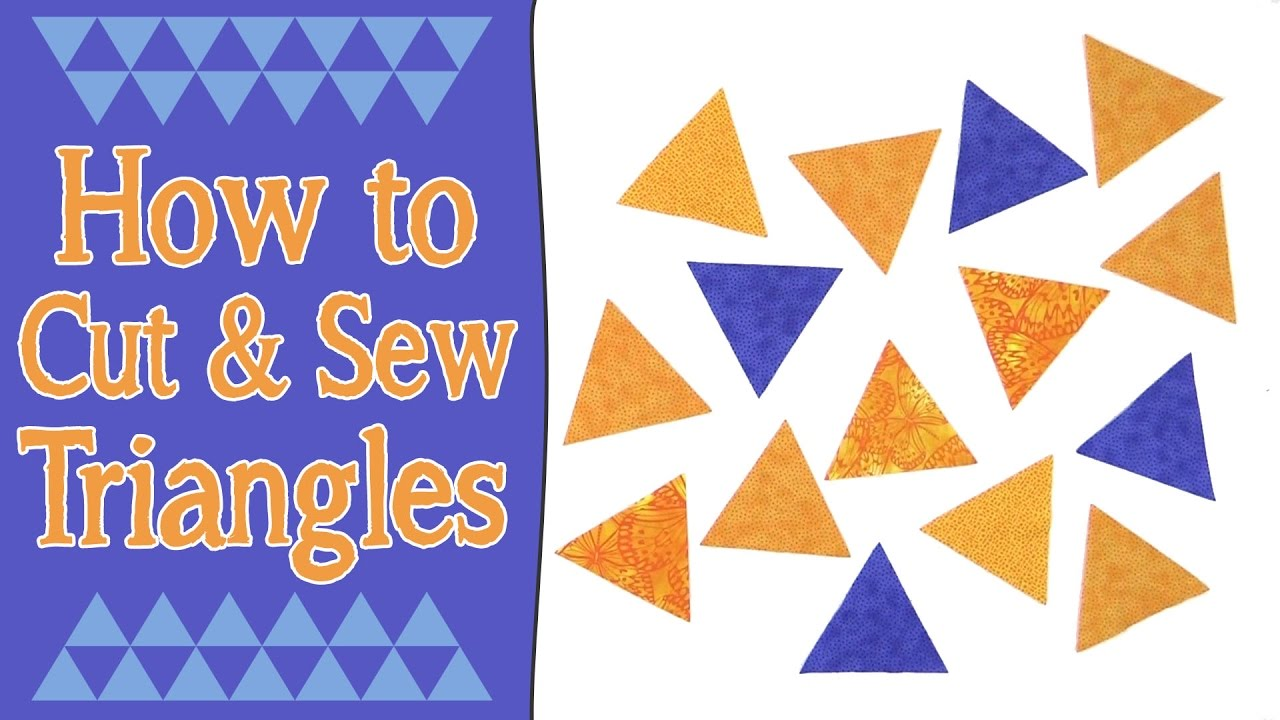 How To Cut Sew Triangles For Quilting 60 Equilateral Triangles