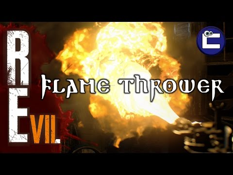 RESIDENT EVIL 7 | MAKE THE FLAME THROWER