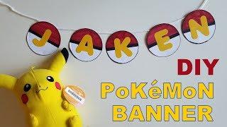DIY Pokemon Banner (Birthday Decoration)