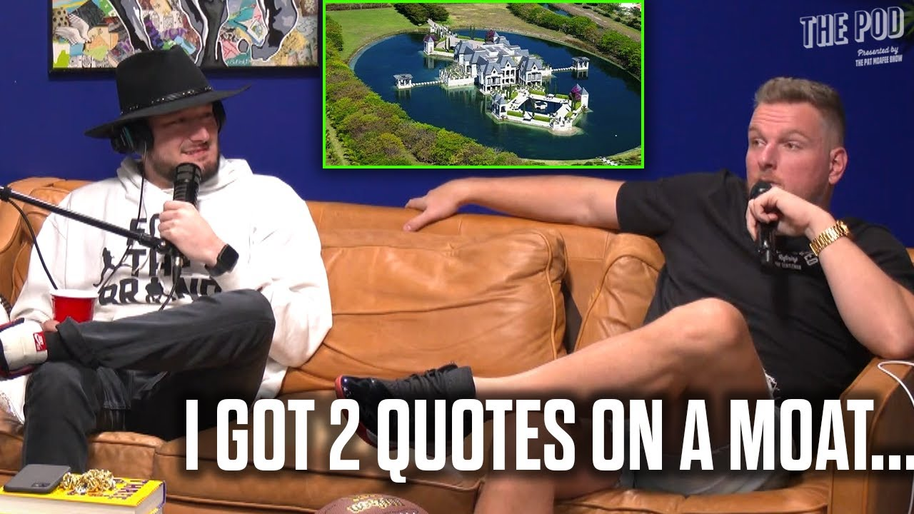 Pat McAfee Almost Built A Moat Around His House