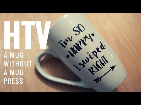 How to HTV a Mug (without a mug press) | DIY Valentine's Day Mug | Craft Fail | Dollar Tree Craft