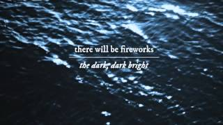 There Will Be Fireworks - South street (Album version)