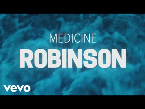 Robinson - Medicine (Lyric Video)