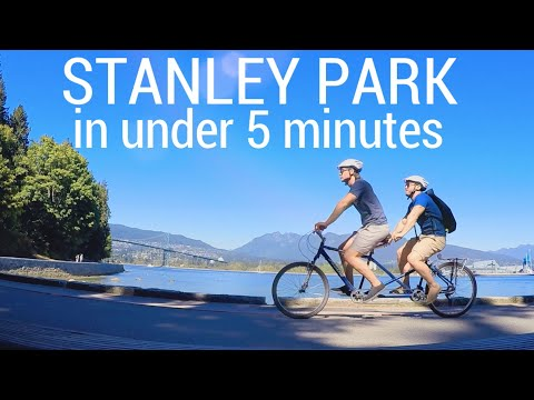 Stanley Park in under 5 minutes - Vancouver Canada