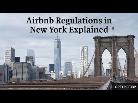 Airbnb Hosting EP 139 Airbnb Regulations in New York Explained