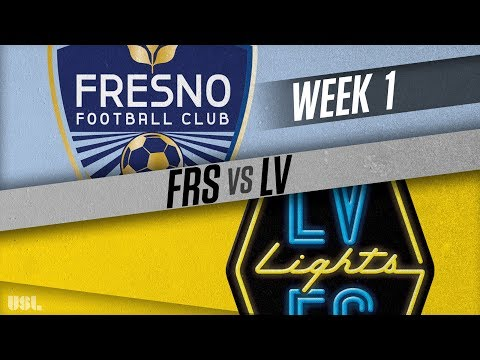 Fresno FC vs Las Vegas Lights FC: March 17, 2018