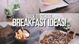 BACK TO SCHOOL BREAKFAST IDEAS 2017! vegan + easy + quick!!