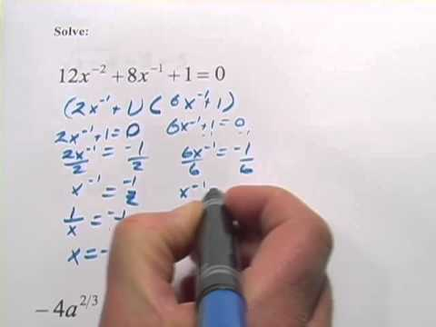 Solve Equations With Negative Or Fractional Exponents In Quadratic