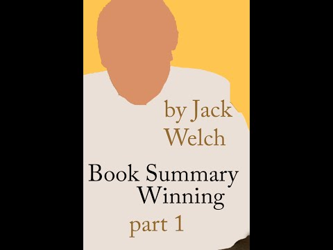 Animated Book Summary | Winning by Jack Welch Part 1 of 2