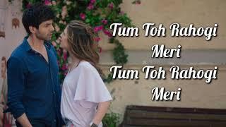 Rahogi Meri Lyrics | Love Aaj Kal | Arijit Singh | Kartik Aaryan, Sara Ali Khan | Pritam |