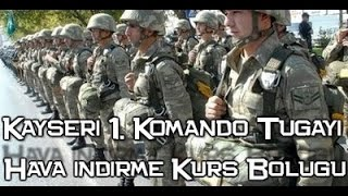 Kayseri 1. Komando Tugayı Hava İndirme Kurs Bölüğü