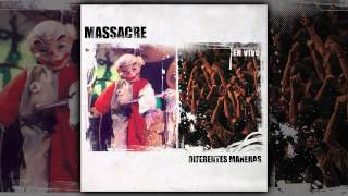 Massacre - Diferentes maneras [AUDIO, FULL ALBUM 2005]