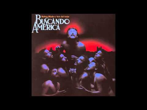 Rubén Blades y Seis del Solar - Buscando América (1.984) - Album Completo