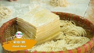 Học cách nấu mì sợi tươi - mì hoành thánh (vằn thắng) Trung Hoa tại Rosa