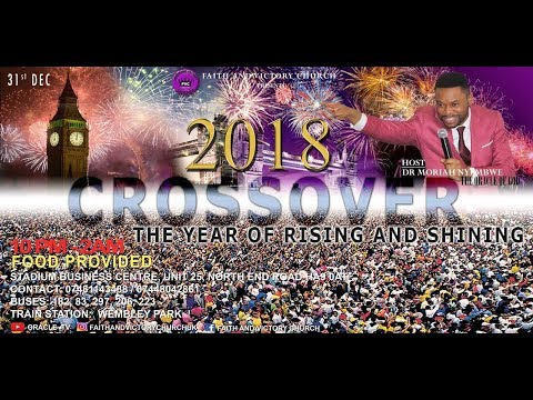 CROSSOVER SERVICE 2017 | YEAR OF RISING AND SHINING
