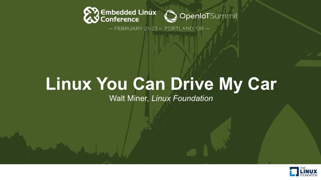 Download Linux You Can Drive My Car - Walt Miner, Linux Foundation