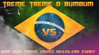 Treme Treme o BumBum Vs Bum Bum Boom Boom Funky Brasileño 🇧🇷