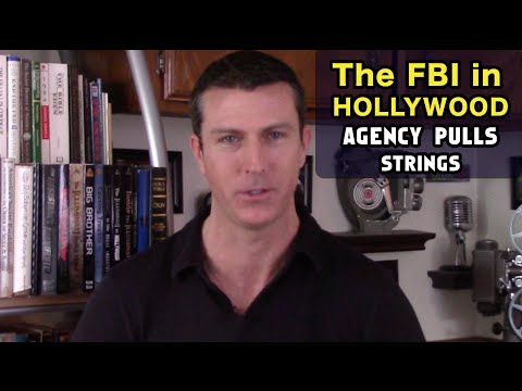 The FBI in Hollywood: Agency Pulls Strings at Studios and Controls Content and Actors