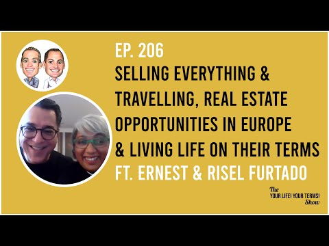 Ernest & Risel Furtado - Selling Everything, Travelling & Living Life on Their Terms