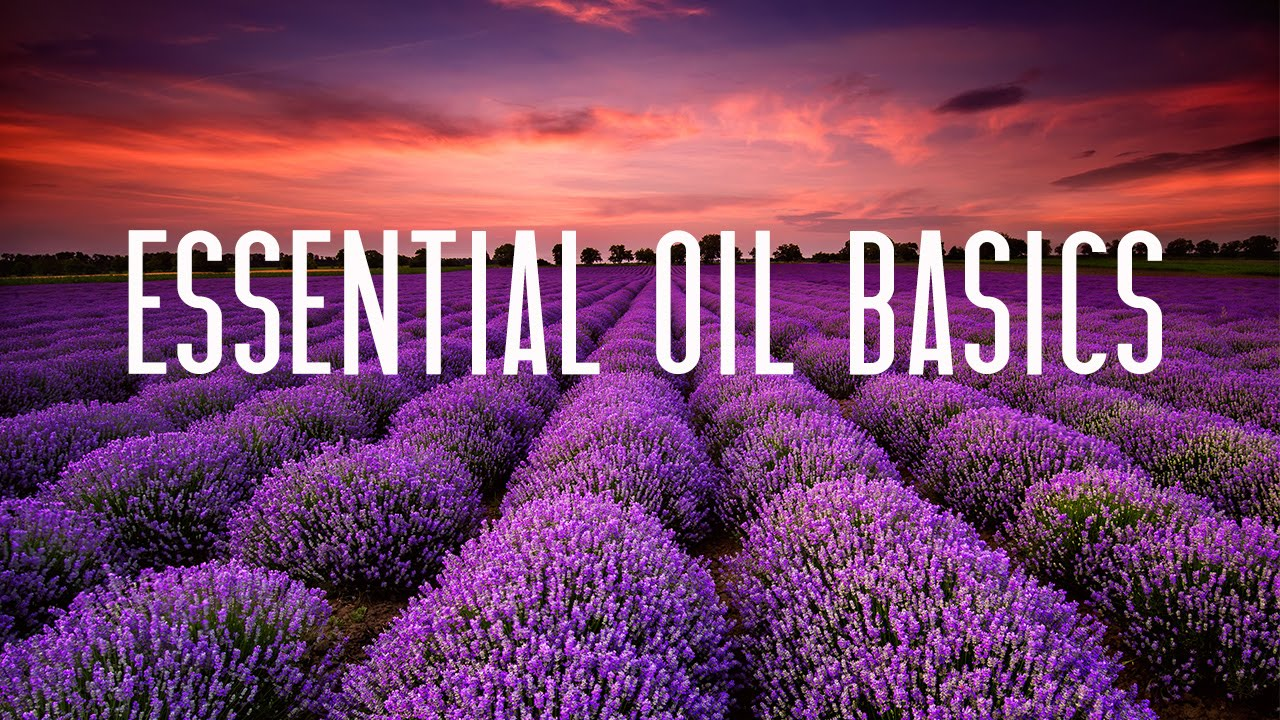 Young Living Essential Oils Basics Class Youtube