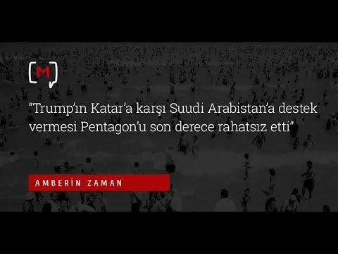 """Amberin Zaman: """"Trump'ın Katar'a karşı Suudi Arabistan'a destek vermesi Pentagon'u so...."""