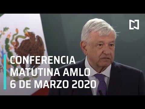 Conferencia matutina AMLO - Viernes 6 de marzo 2020