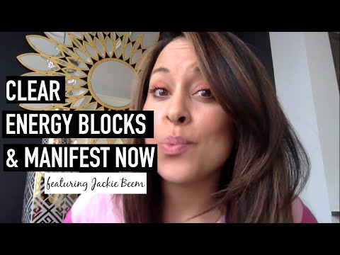 Clear Energy Blocks & Manifest Now ft. Jacki Beem.