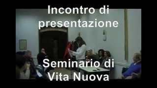 Presentazione seminario di vita nuova Rinnovamento carismatico cattolico Comunità Magnificat