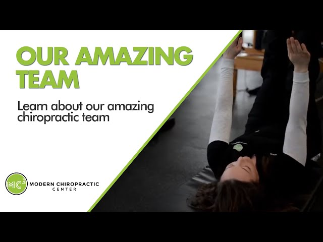 Learn About Our Amazing Chiropractic Team | Modern Chiropractic Center