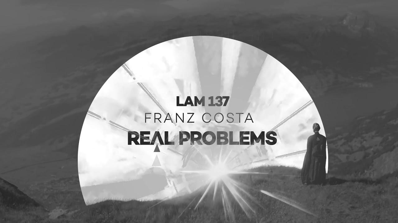 Download Franz Costa - Real Problems (Original Mix)