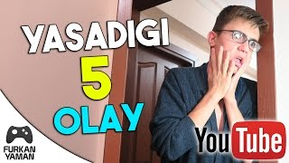 YOUTUBERLARIN YAŞADIĞI 5 OLAY!!