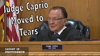 Judge Caprio Gets Emotional