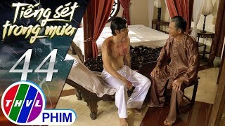 THVL   Tiếng sét trong mưa - Tập 44[2]: Khải Duy đồng ý tổ chức đám cưới cho con trai mình và Phượng