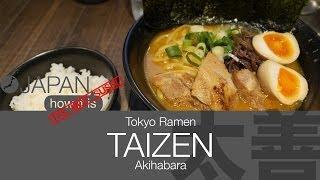 Its Not Sushi - Tokyo Ramen - TAIZEN [太善]- Akihabara