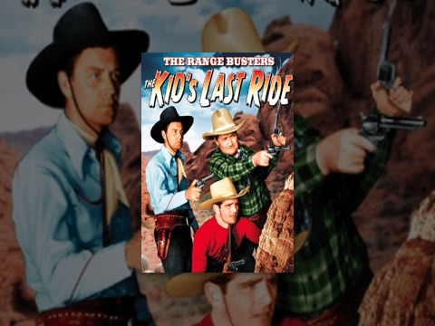 THE KID'S LAST RIDE | The Range Busters | Ray Corrigan | Ful