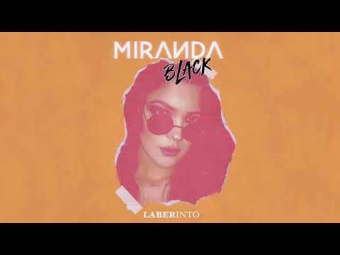 Miranda Black - Laberinto (Audio)