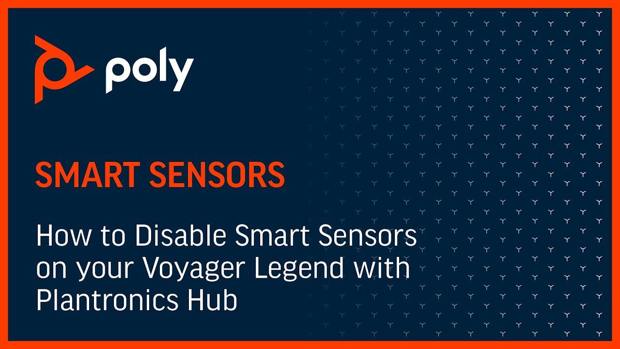 How to Disable Smart Sensors on your Voyager Legend with Plantronics Hub  for macOS