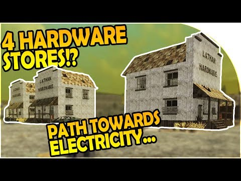 4 HARDWARE STORES OF LOOT?! - The Path Towards ELECTRICITY - 7 Days to Die Alpha 16 Gameplay Part 22