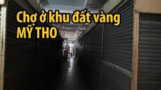 Bí ẩn trong khu chợ vắng như chùa Bà Đanh ở Tiền Giang - TIỂU THƯƠNG PHẢI KHÓC
