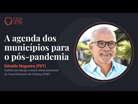 Agenda dos municípios para o pós-pandemia: live com Edvaldo Nogueira, da FNP | 20/4/21