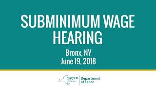 Subminimum Wage Hearing English Version June 19, 2018
