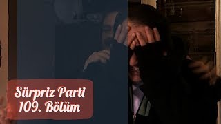 Arka Sokaklar - Hüsnü'ye Kandırmalı Sürpriz Parti | 109. Bölüm