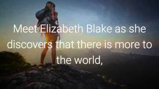The Chronicles of Elizabeth Blake: First book trailer