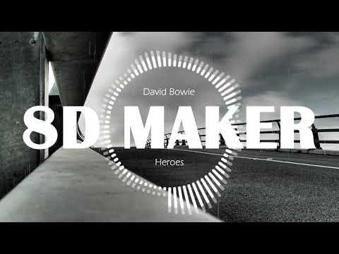 David Bowie - Heroes [8D TUNES / USE HEADPHONES] 🎧