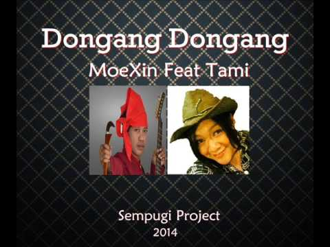 Dongang Dongang - Moexin Feat Tami (Ex Finalis AFI 2013)