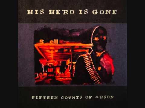 his hero is gone - fifteen counts of arson lp