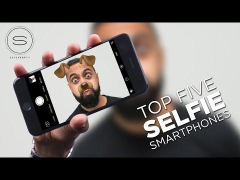 Top 5 Best SELFIE Smartphone Cameras
